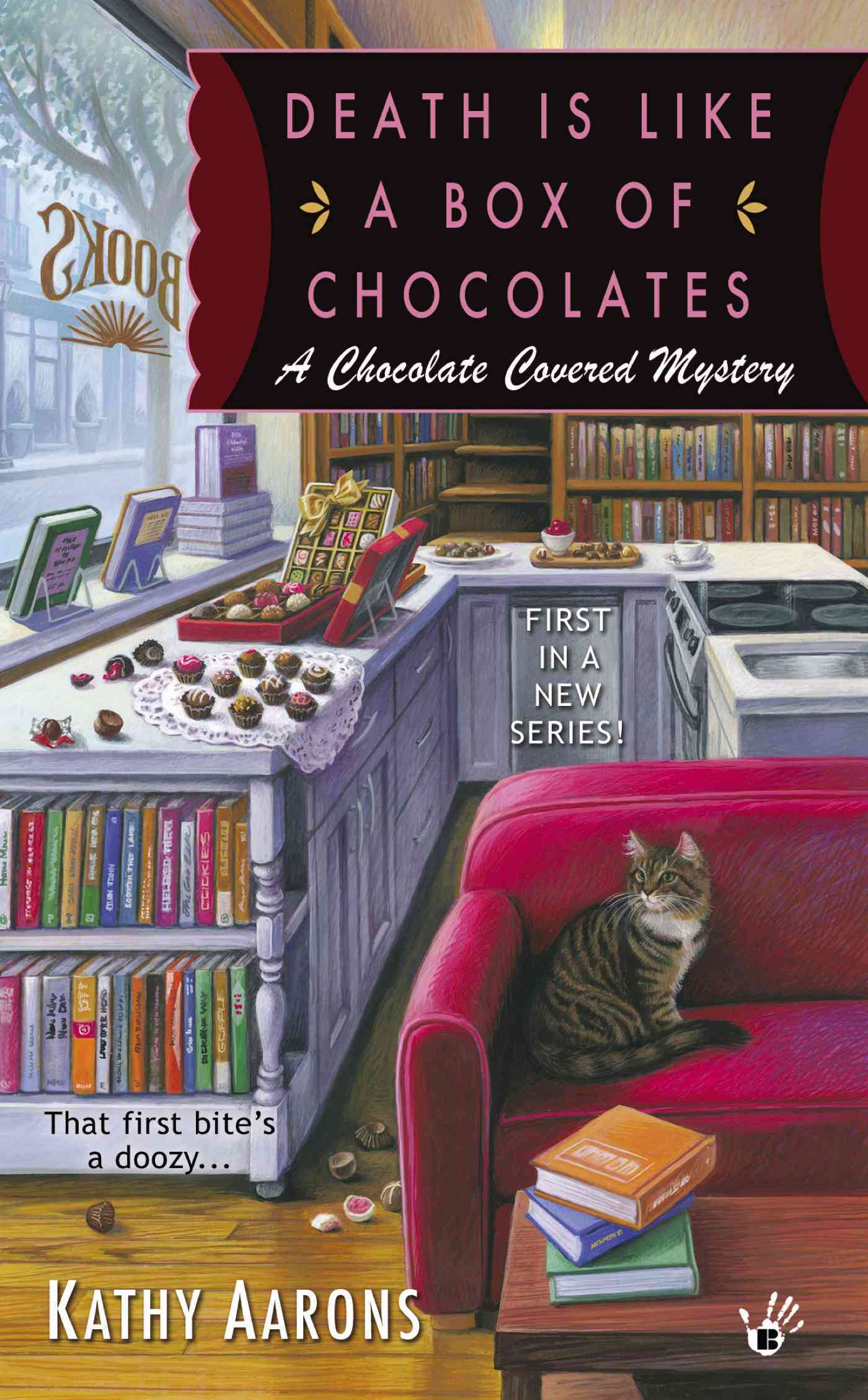 Death Is Like a Box of Chocolates By Aarons, Kathy
